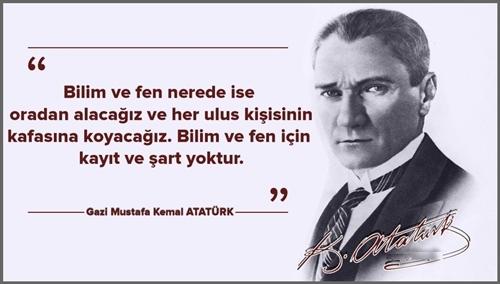 Atatürk'ün Bilim ve Teknoloji İle İlgili Sözleri